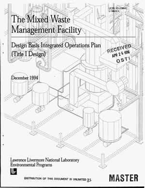 The Mixed Waste Management Facility  Design basis integrated