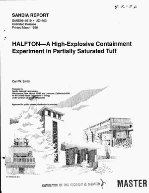 Primary view of object titled 'HALFTON: A high-explosive containment experiment in partially saturated tuff'.