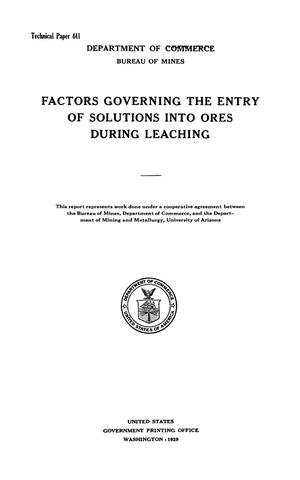 Primary view of object titled 'Factors Governing the Entry of Solutions into Ores During Leaching'.