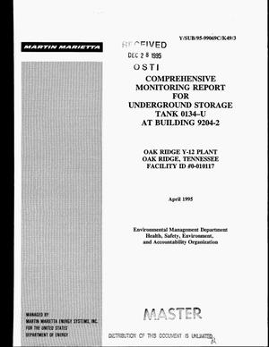 Primary view of object titled 'Comprehensive monitoring report for underground storage Tank 0134-U at Building 9204-2'.