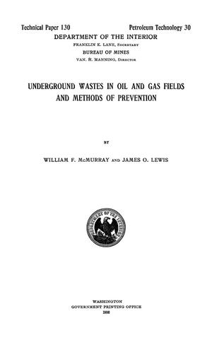 Primary view of object titled 'Underground Wastes in Oil and Gas Fields and Methods of Prevention'.
