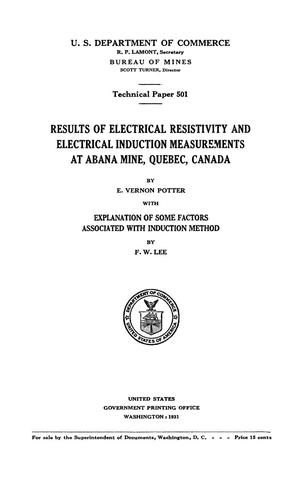 Primary view of Results of Electrical Resistivity and Electrical Induction Measurements at Abana Mine, Quebec, Canada: Explanation of Some Factors Associated with Induction Method