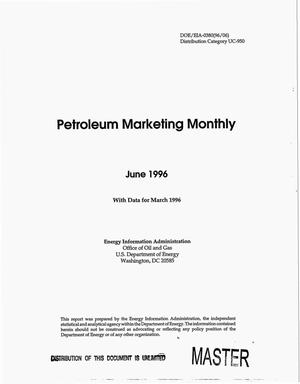 Primary view of object titled 'Petroleum marketing monthly, June 1996: With data for March 1996'.