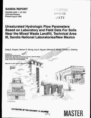Primary view of object titled 'Unsaturated hydrologic flow parameters based on laboratory and field data for soils near the mixed waste landfill, technical area III, Sandia National Laboratories/New Mexico'.