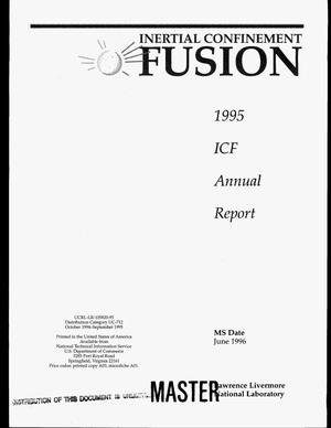 Primary view of object titled 'Inertial confinement fusion. 1995 ICF annual report, October 1994--September 1995'.