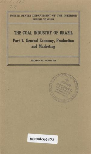 Primary view of object titled 'The Coal Industry of Brazil: Part 1. General Economy, Production, and Marketing'.