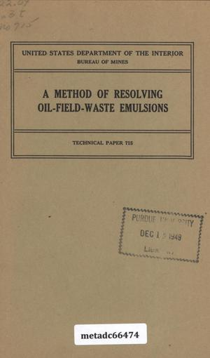 Primary view of object titled 'A Method of Resolving Oil-Field-Waste Emulsions'.