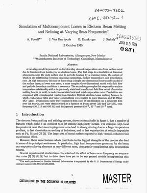 Primary view of object titled 'Simulation of multicomponent losses in electron beam melting and refining at varying scan frequencies'.