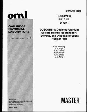Primary view of object titled 'DUSCOBS - a depleted-uranium silicate backfill for transport, storage, and disposal of spent nuclear fuel'.