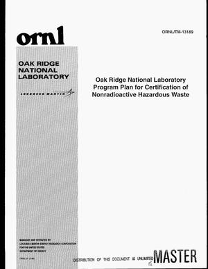 Primary view of object titled 'Oak Ridge National Laboratory program plan for certification of nonradioactive hazardous waste'.