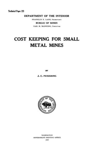 Primary view of object titled 'Cost Keeping for Small Metal Mines'.