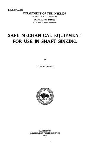 Safe Mechanical Equipment for Use in Shaft Sinking