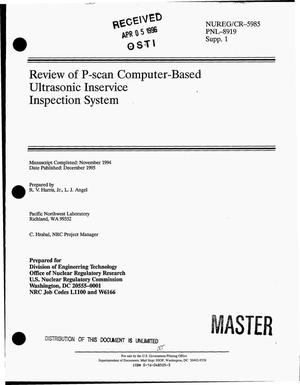 Primary view of object titled 'Review of P-scan computer-based ultrasonic inservice inspection system. Supplement 1'.
