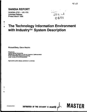 Primary view of object titled 'The Technology Information Environment with Industry{trademark} system description'.