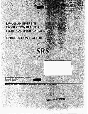 Primary view of object titled 'Savannah River Site production reactor technical specifications. K Production Reactor'.