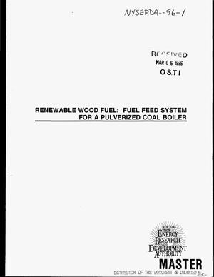 Primary view of object titled 'Renewable wood fuel: Fuel feed system for a pulverized coal boiler. Final report'.