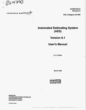 Primary view of object titled 'Automated Estimating System (AES): Version 6.1: User`s manual. Revision 6'.