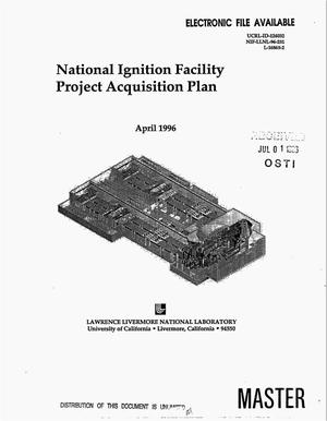 Primary view of object titled 'National Ignition Facility project acquisition plan'.