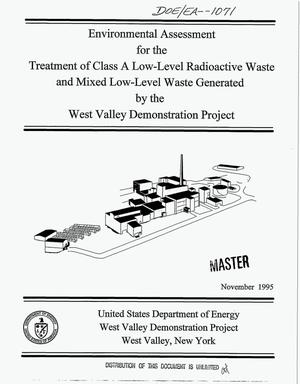 Primary view of object titled 'Environmental assessment for the treatment of Class A low-level radioactive waste and mixed low-level waste generated by the West Valley Demonstration Project'.