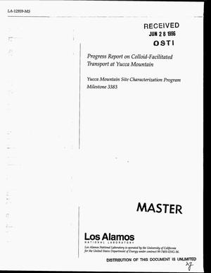 Primary view of object titled 'Progress report on colloid-facilitated transport at Yucca Mountain: Yucca Mountain site characterization program milestone 3383'.