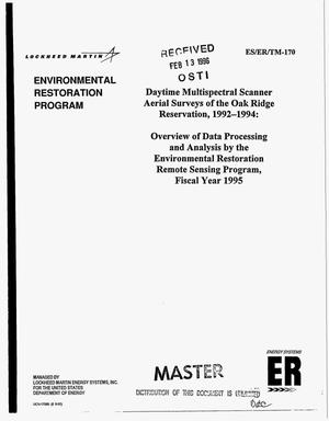 Primary view of object titled 'Daytime multispectral scanner aerial surveys of the Oak Ridge Reservation, 1992--1994: Overview of data processing and analysis by the Environmental Restoration Remote Sensing Program, Fiscal year 1995'.