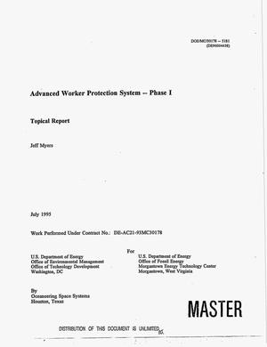 Primary view of object titled 'Advanced worker protection system. Topical report, Phase I'.