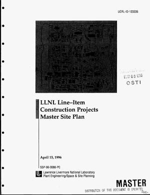 Primary view of object titled 'LLNL line-item construction projects Master Site Plan'.
