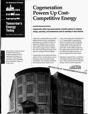 Primary view of object titled 'Tomorrow`s energy today for cities and counties: Cogeneration powers up cost-competitive energy'.
