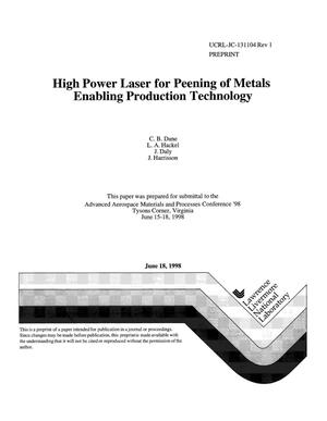 Primary view of object titled 'High power laser for peening of metals enabling production technology'.