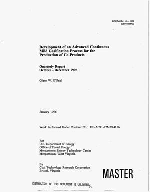 Primary view of object titled 'Development of an advanced continuous mild gasification process for the production of co-products. Quarterly report, October--December 1995'.