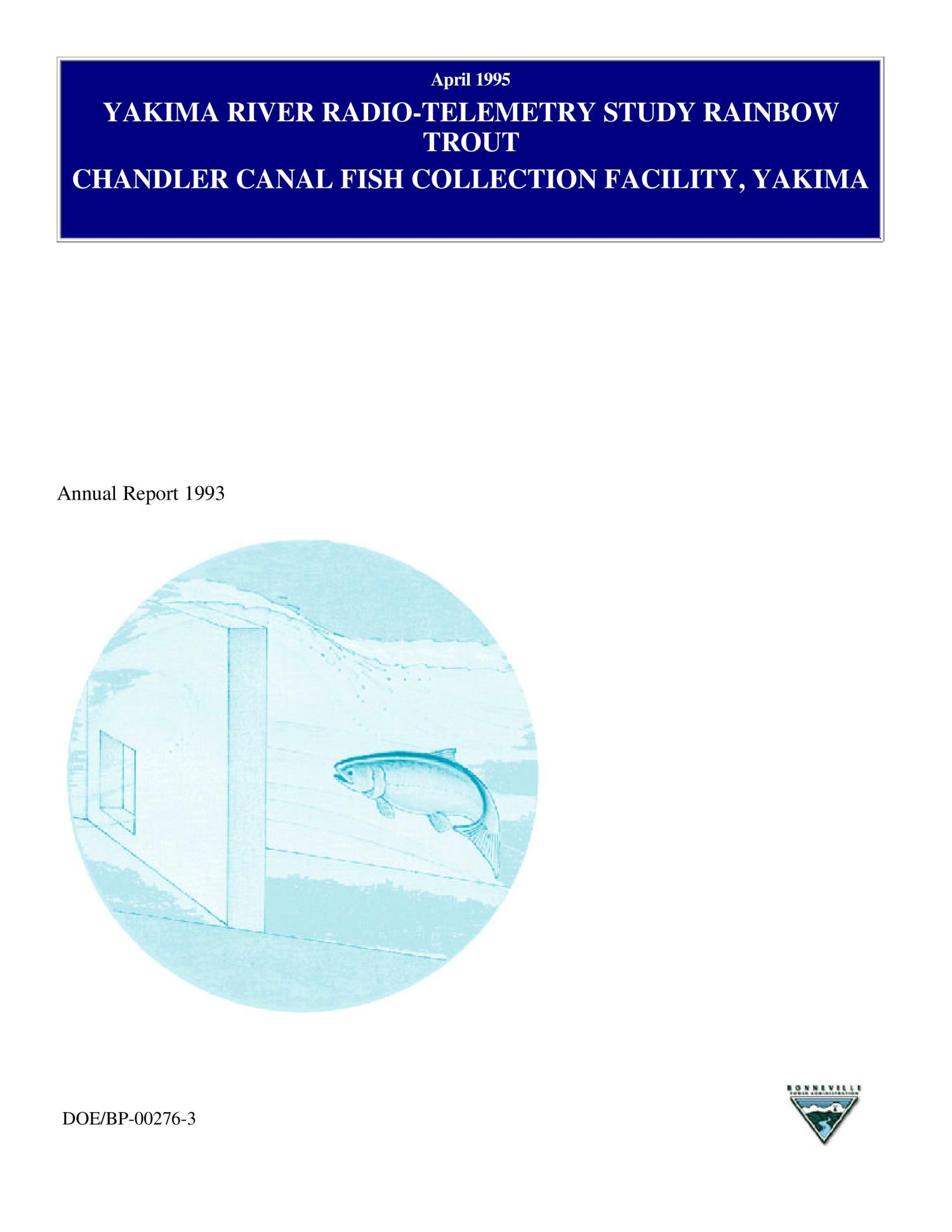 Yakima River Radio-Telemetry Study, Rainbow Trout, 1993 Annual Report.                                                                                                      [Sequence #]: 1 of 34