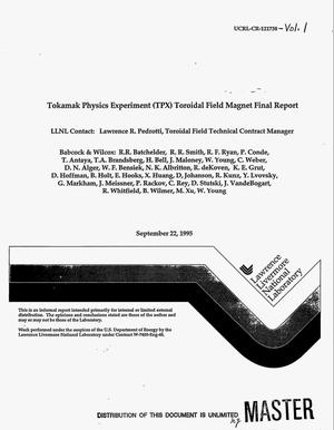 Primary view of object titled 'Tokamak Physics EXperiment (TPX): Toroidal field magnet design, development and manufacture. SDRL 15, System design description. Volume 1'.