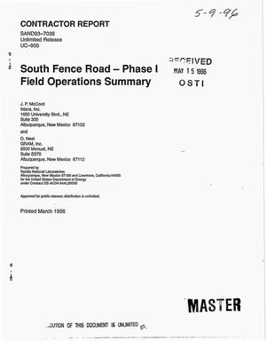 Primary view of object titled 'South Fence Road -- Phase 1 field operations summary'.