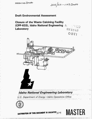 Primary view of object titled 'Draft environmental assessment -- Closure of the Waste Calcining Facility (CPP-633), Idaho National Engineering Laboratory'.