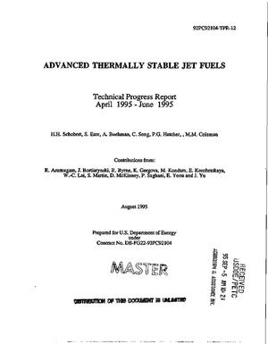 Primary view of object titled 'Advanced thermally stable jet fuels. Technical progress report, April 1995--June 1995'.