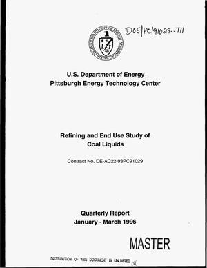 Primary view of object titled 'Refining and end use study of coal liquids. Quarterly report, January--March 1996'.