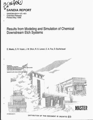 Primary view of object titled 'Results from modeling and simulation of chemical downstream etch systems'.