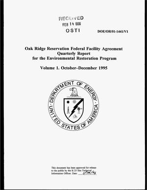 Primary view of object titled 'Oak Ridge Reservation Federal Facility Agreement for the Environmental Restoration Program. Volume 1, Quarterly report, October--December 1995'.