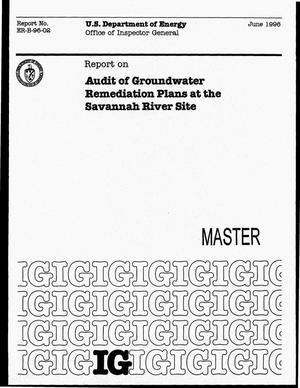 Primary view of object titled 'Audit of groundwater remediation plans at the Savannah River Site'.