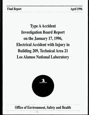 Primary view of object titled 'Type A Accident Investigation Board report on the January 17, 1996, electrical accident with injury in Technical Area 21 Tritium Science and Fabrication Facility Los Alamos National Laboratory. Final report'.
