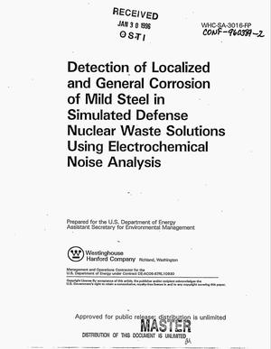 Primary view of object titled 'Detection of localized and general corrosion of mild steel in simulated defense nuclear waste solutions using electrochemical noise analysis'.