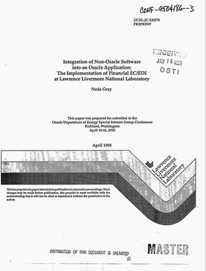 Primary view of object titled 'Integration of non-Oracle software into an oracle application: The implementation of financial EC/EDI at Lawrence Livermore National Laboratory'.