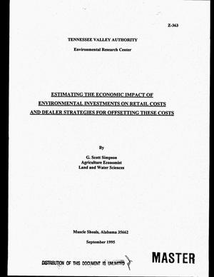 Primary view of object titled 'Estimating the economic impact of environmental investments on retail costs and dealer strategies for offsetting these costs'.