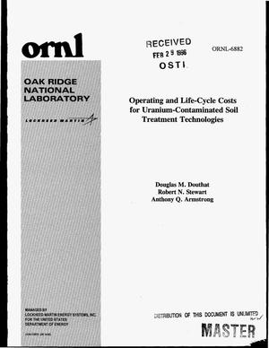 Primary view of object titled 'Operating and life-cycle costs for uranium-contaminated soil treatment technologies'.