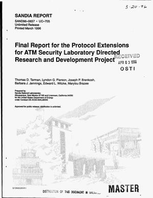Primary view of object titled 'Final report for the protocol extensions for ATM Security Laboratory Directed Research and Development Project'.