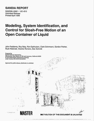 Primary view of object titled 'Modeling, system identification, and control for slosh-free motion of an open container of liquid'.