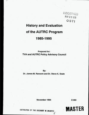 Primary view of object titled 'History and evaluation of the AUTRC Program 1985--1995'.