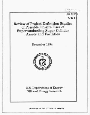 Primary view of object titled 'Review of project definition studies of possible on-site uses of superconducting super collider assets and facilities'.