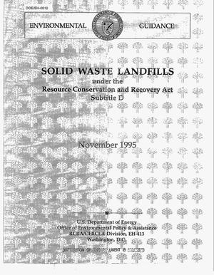 Primary view of object titled 'Solid waste landfills under the Resource Conservation and Recovery Act Subtitle D'.