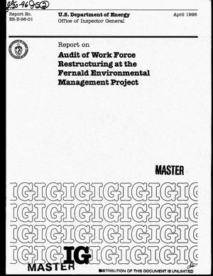 Primary view of object titled 'Audit of work force restructuring at the Fernald Environmental Management Project'.